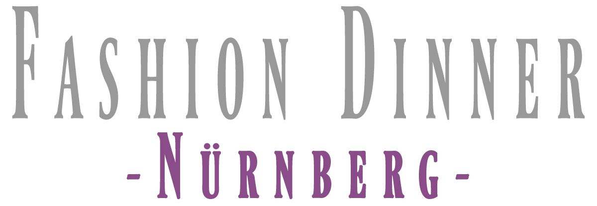 FASHION-DINNER - Nürnberg